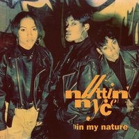 In My Nature — Nuttin' Nyce