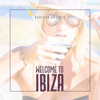 Welcome to Ibiza — сборник