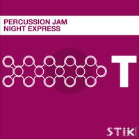 Night Express — Percussion Jam