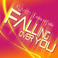 Falling Over You — Kyven, Eminent Pulse