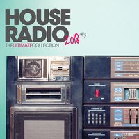 House Radio 2018 - The Ultimate Collection #3 — сборник