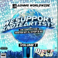 We Support Indie Artists, Vol. 1 Hosted By DJ Stop N GO — сборник