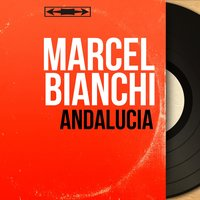 Andalucia — Marcel Bianchi