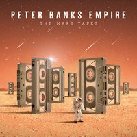 The Mars Tapes — Peter Banks, Empire, Sydney Foxx