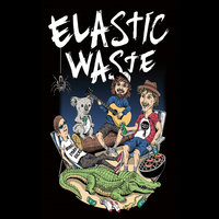 I Never Fail... Because I Never Try to Win — Elastic Waste