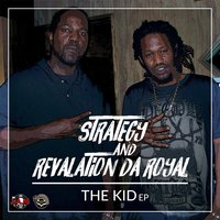 The Kid - EP — Strategy & Revalation da Royal
