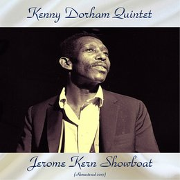 Jerome Kern Showboat — Kenny Dorham Quintet