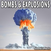 Bombs & Explosions Sound Effects — Sound Ideas