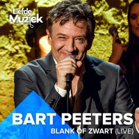 Blank Of Zwart — Bart Peeters