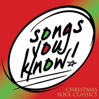 Songs You Know - Christmas Soul Classics — сборник