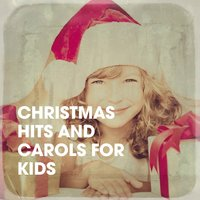 Christmas Hits and Carols for Kids — Songs For Children, Christmas Hits, Christmas Songs & Christmas, Kids Music, Франц Грубер