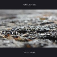 In My Mind — Universe