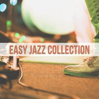 Easy Jazz Collection — Easy Music Record