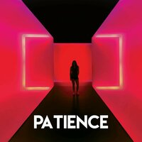 Patience — East End Brothers