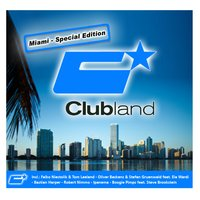 Clubland Miami - Special Edition — сборник