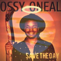 Save the Day — Ossy Oneal