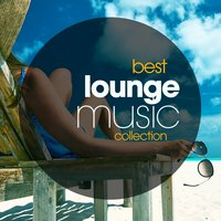 Best Lounge Music Collection — сборник