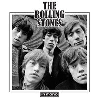 The Rolling Stones In Mono — The Rolling Stones