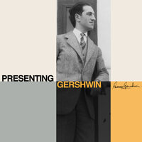 Presenting Gershwin: The Very Best Of His Most Loved Songs — The New World Show Orchestra conducted by Bobby Richards, Bobby Richards, The New World Show Orchestra
