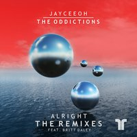 Alright — Britt Daley, Kue, Jayceeoh, The Oddictions, Chasing Donuts, Jayceeoh & The Oddicitions