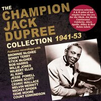 Collection 1941-53 — Champion Jack Dupree
