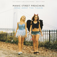 Send Away the Tigers: 10 Year Collectors Edition — Manic Street Preachers