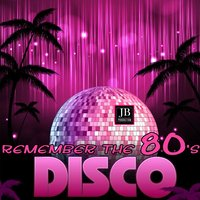 Remember The 80's Disco — Disco Fever