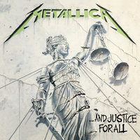 ...And Justice For All — Metallica