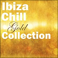 Ibiza Chill Gold Collection — сборник