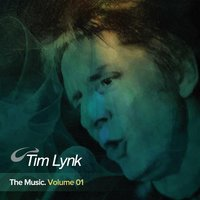 The Music, Vol. 1 — Tim Lynk