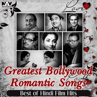 Greatest Bollywood Romantic Songs ( Best of Hindi Film Hits ) — сборник