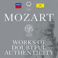 Mozart 225 - Works Of Doubtful Authenticity — сборник
