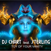 Toy of Your Vanity — DJ Chart, Sterling