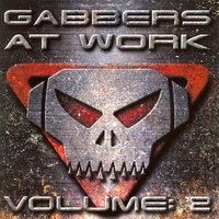 Gabbers at Works, Vol. 2 — сборник