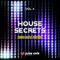 House Secrets, Vol. 4 (Miami House Machine) — сборник