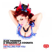 I'm Falling for You — Coco Star, Alex Federer, Alex Federer, Graziano La Cognata, Graziano La Cognata