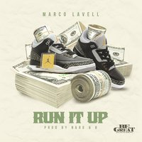 Run It Up — Marco Lavell
