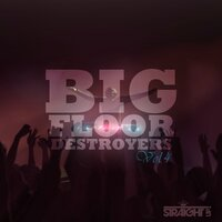 Big Floor Destroyers Vol. 4 — сборник