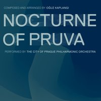 Nocturne of Pruva — The City Of Prague Philarmonic Orchestra, Oğuz Kaplangı, Tuluğ Tırpan, Cello Solo: Marek Elznic, Solo Jazz Bass: Robert Balzar