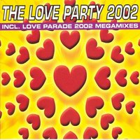 The Love Party 2002 (Recorded & Mixed During Love Parade, Berlin 2002 — сборник
