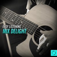 Easy Listening Mix Delight — сборник