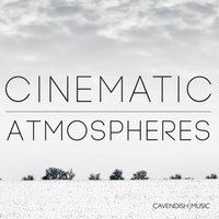 Cinematic Atmospheres — Cavendish Music