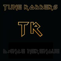 Dance Merengue with the Tune Robbers — Tune Robbers