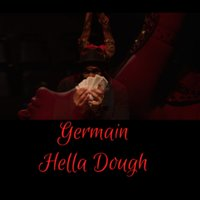 Hella Dough — Germain