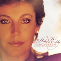 The Woman I Am: The Definitive Collection — Helen Reddy