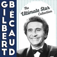 The Ultimate Star Collection — Gilbert Bécaud