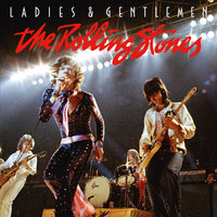 Ladies & Gentlemen — The Rolling Stones