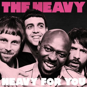 The Heavy - Heavy for You
