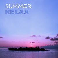 Summer Relax - Deep Chill Out Music, Pure Relax, Holiday, Positive Energy, Ambient Music — Chill Out Beach Party Ibiza