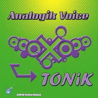 Tonik — Analogik Voice